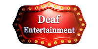 Deaf Entertainment